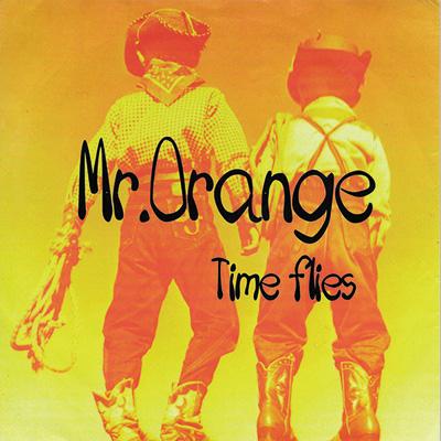 Mr.Orange TimeFlies